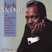 Play & Download Silken Soul by Jack McDuff | Napster