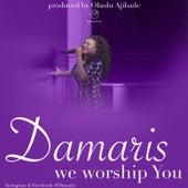 We Worship You by Damaris Carbaugh/Brooklyn...