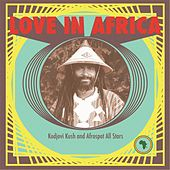 Love in Africa by Kodjovi Kush