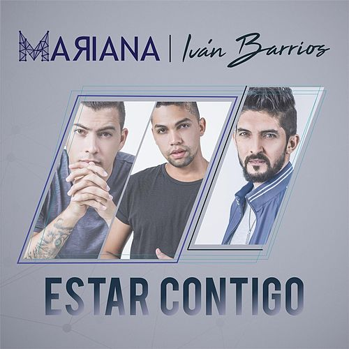 Estar Contigo by Mariana