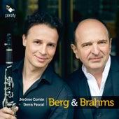 Berg & Brahms von Jérôme Comte and Denis Pascal