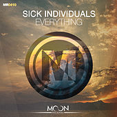 Everything (Mass 10 Years Anniversary Anthem) by Sick Individuals