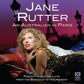 An Australian In Paris: French Music For Flute From The Baroque To The Present von Various Artists