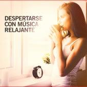 Despertarse con Música Relajante by Various Artists