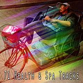 71 Health & Spa Tracks by S.P.A
