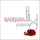Lily passion by Barbara