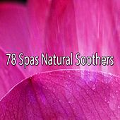 78 Spas Natural Soothers by S.P.A