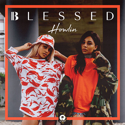 Howlin by Blessed