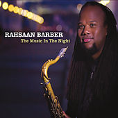 The Music in the Night by Rahsaan Barber