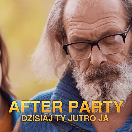 Dzisiaj Ty Jutro Ja by AfterpartY
