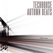 Techhouse Autumn Beats by Various Artists