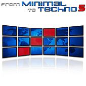 From Minimal to Techno Vol. 5 by Various Artists