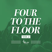 Four to the Floor, Vol. 4 by Various Artists