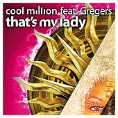 That's My Lady by Cool Million