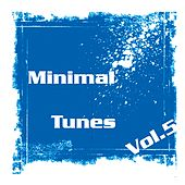 Minimal Tunes Vol. 5 by Various Artists