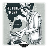 Future Punk, Vol. 1 by Various Artists