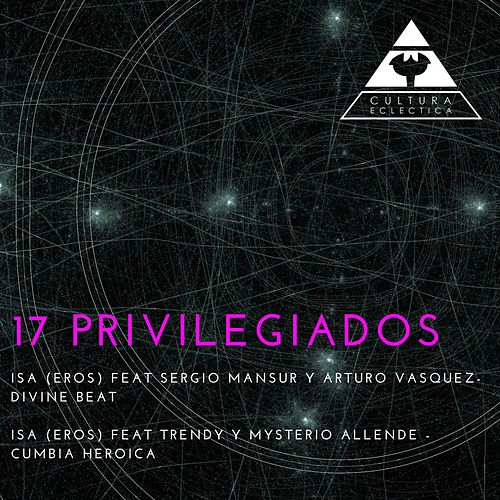 Privilegiados 17 by Isa