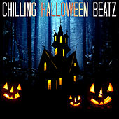 Chilling Halloween Beatz by Various Artists