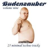 Budenzauber Vol. 9 - 16 Minimal Techno Tracks by Various Artists