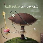 Kollektiv Traumwelt, Vol. 2 by Various Artists