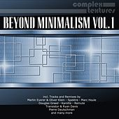 Beyond Minimalism, Vol. 1 by Various Artists