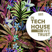 In Tech House We Trust, Vol. 2 by Various Artists