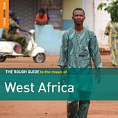 Rough Guide to the Music of West Africa by Various Artists
