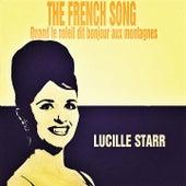 The French Song (Quand le soleil dit bonjour aux montagnes) by Lucille Starr