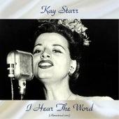 I Hear The Word (Remastered 2017) von Kay Starr