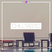 Chilltastic by Various Artists