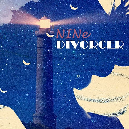Divorcer by Nine