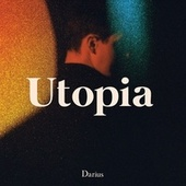 Utopia by Darius