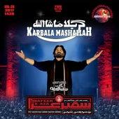 Karbala Mashallah by Nadeem Sarwar