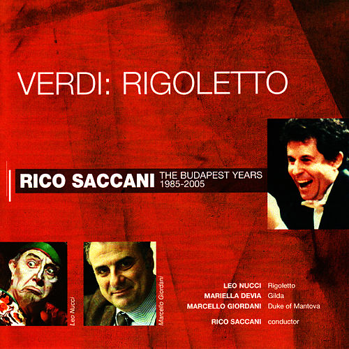 Play & Download Verdi: Rigoletto by Rico Saccani | Napster