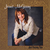 Just Passing Thru by Janet Mcgarry