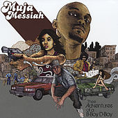 Thee Adventures of a B-Boy D-Boy by Muja Messiah