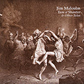 Play & Download Tam O'shanter & Other Tales by Jim Malcolm | Napster