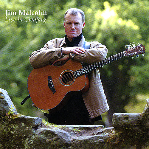 Play & Download Live in Glenfarg by Jim Malcolm | Napster