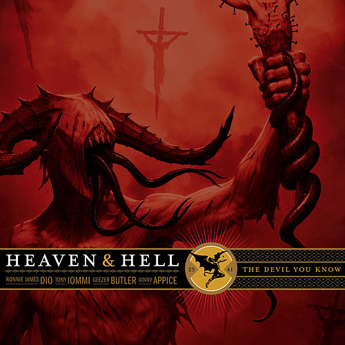 The Devil You Know by Heaven and Hell