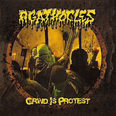 Grind Is Protest by Agathocles