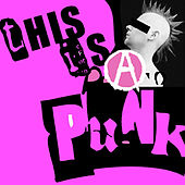 Play & Download This Is Punk by Various Artists | Napster