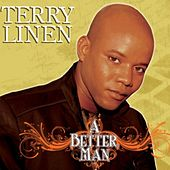 A Better Man by Terry Linen