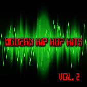 Play & Download Modern Hip Hop Hits Vol. 2 by Hip Hop Hitmakers | Napster