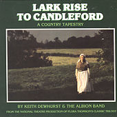 Lark Rise To Candleford by The Albion Band