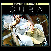 Cuba. Tremendo Ritmo! by Various Artists