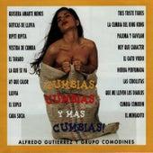Play & Download Cumbias, Cumbias y Mas Cumbias by Alfredo Gutierrez | Napster