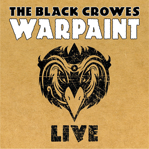 Play & Download War Paint LIVE by The Black Crowes | Napster