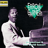 Play & Download One World Concert/Dream Street by Erroll Garner | Napster