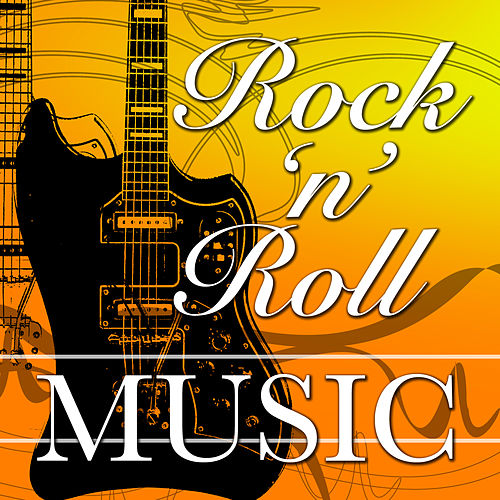 Play & Download Rock 'n' Roll Music by Various Artists | Napster