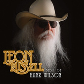 Play & Download Best of Hank Wilson by Leon Russell | Napster